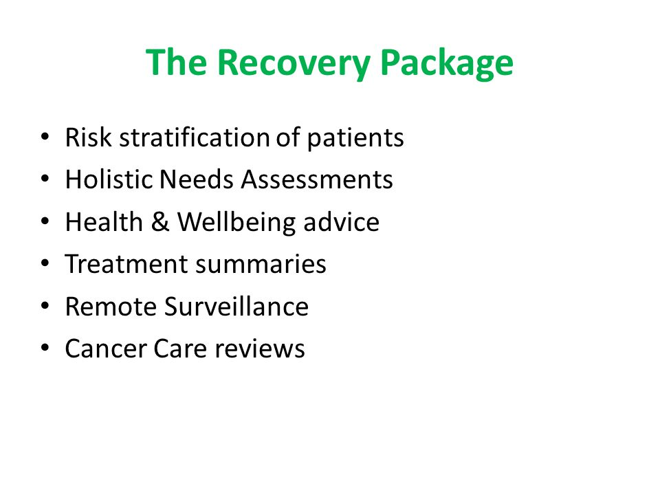 The Recovery Package Risk stratification of patients