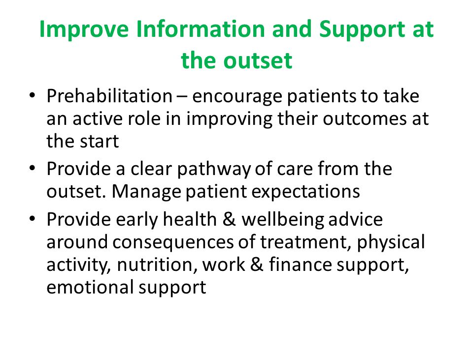 Improve Information and Support at the outset