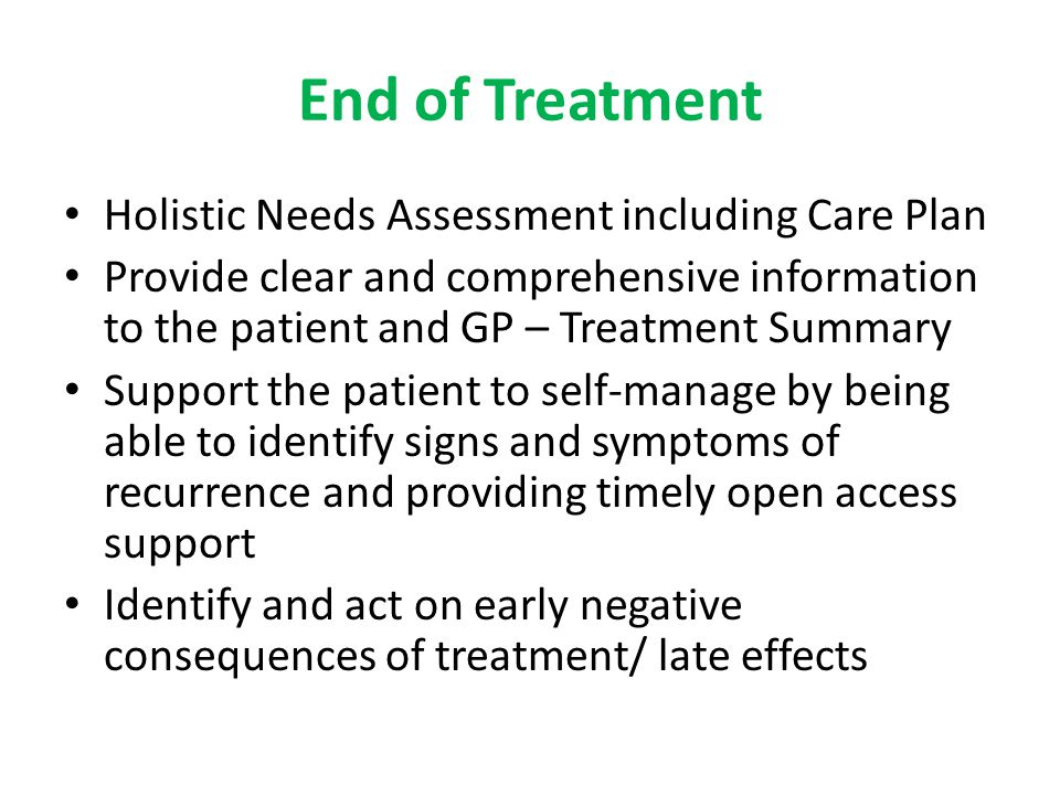 End of Treatment Holistic Needs Assessment including Care Plan