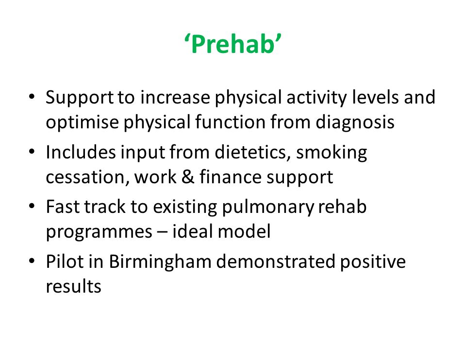 'Prehab' Support to increase physical activity levels and optimise physical function from diagnosis.