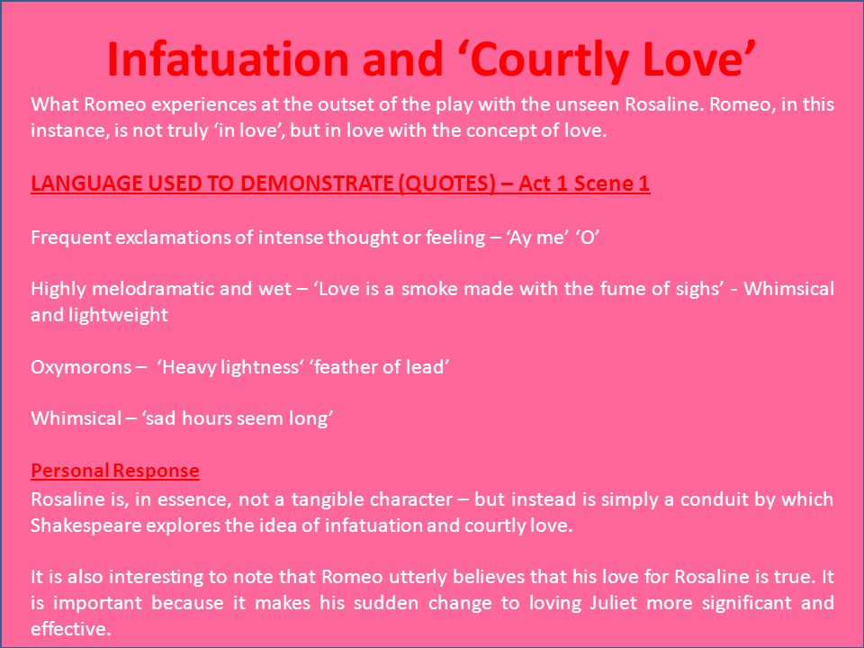 Infatuation and 'Courtly Love'