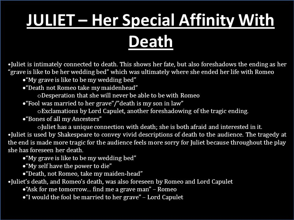 JULIET – Her Special Affinity With Death