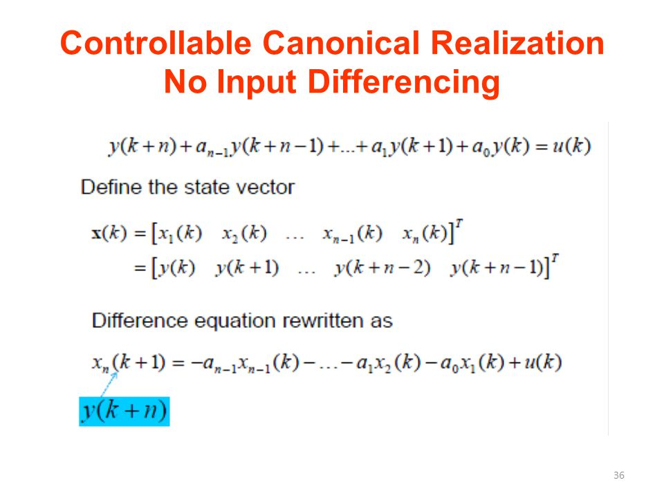 Controllable Canonical Realization No Input Differencing