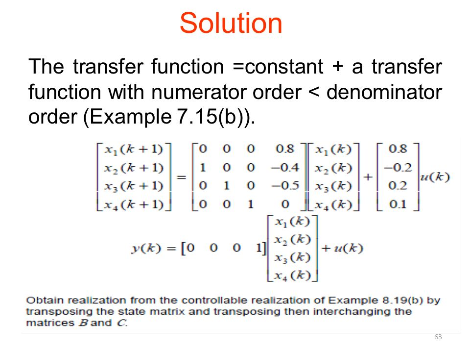 Solution The transfer function =constant + a transfer function with numerator order < denominator order (Example 7.15(b)).