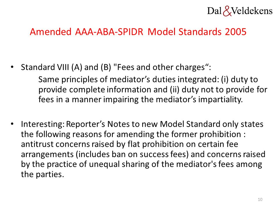 Amended AAA-ABA-SPIDR Model Standards 2005