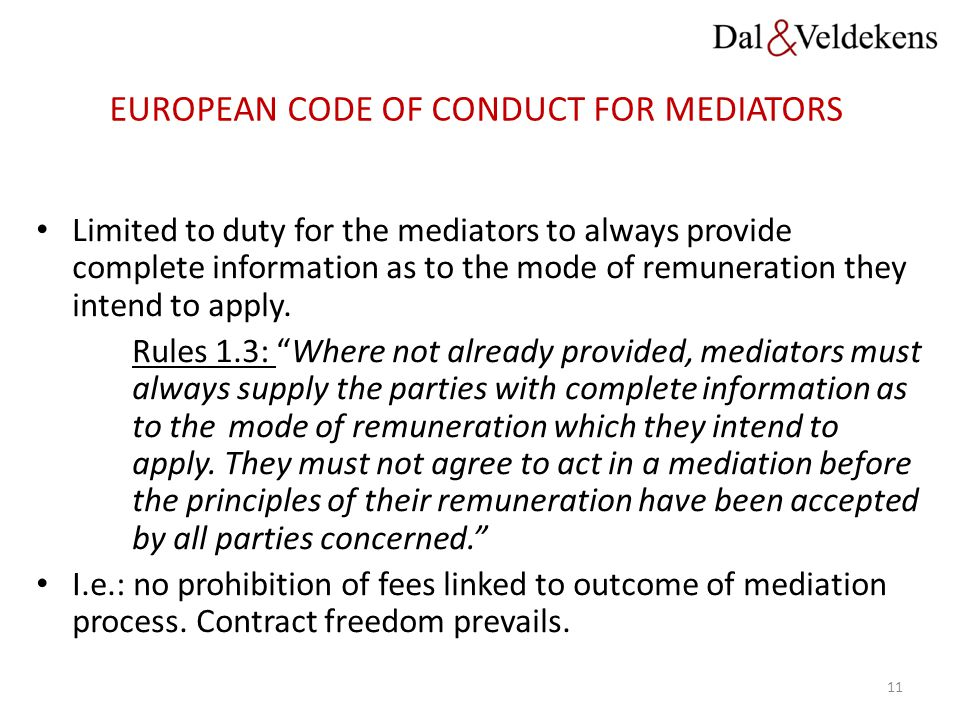 EUROPEAN CODE OF CONDUCT FOR MEDIATORS