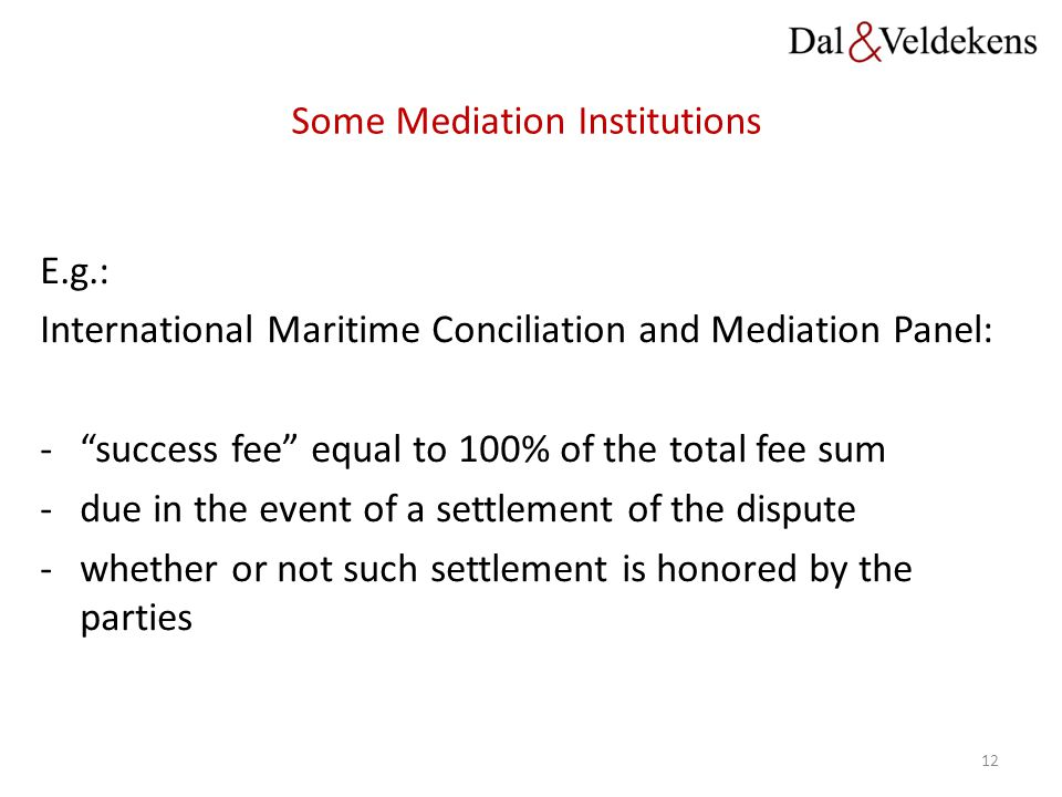 Some Mediation Institutions