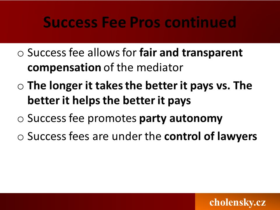 Success Fee Pros continued