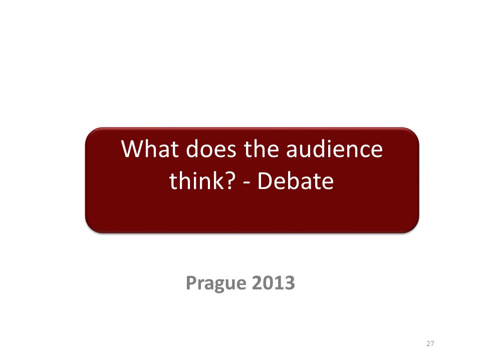 What does the audience think - Debate