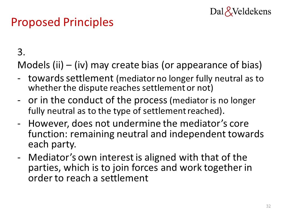 Proposed Principles 3. Models (ii) – (iv) may create bias (or appearance of bias)