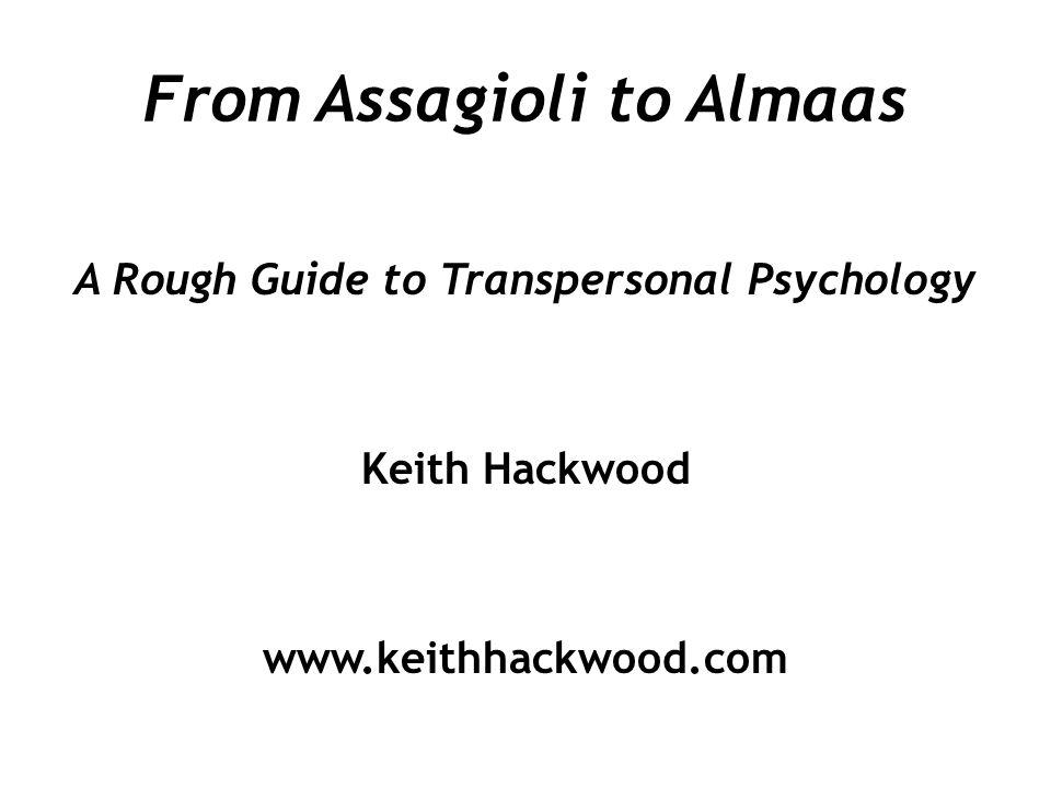 From Assagioli to Almaas