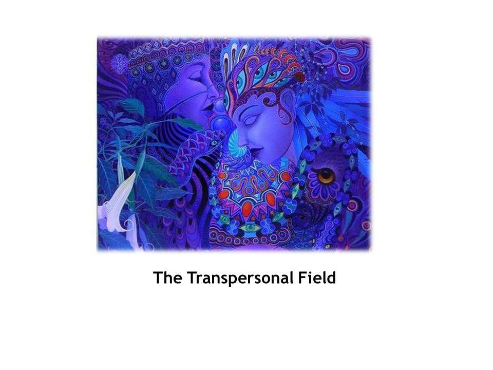 The Transpersonal Field