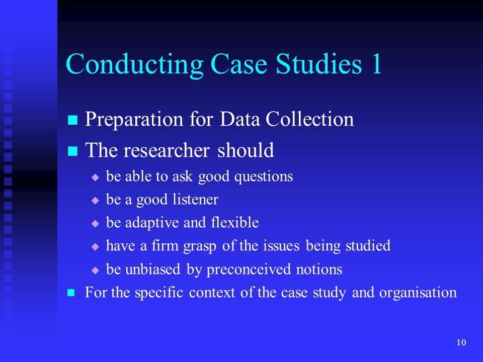 Conducting Case Studies 1