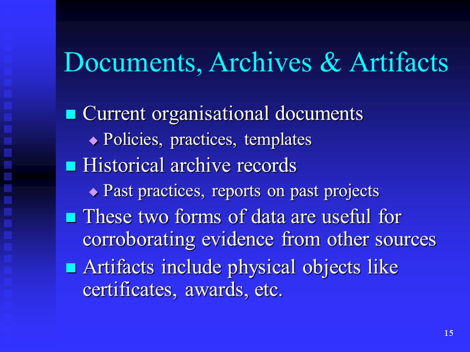 Documents, Archives & Artifacts