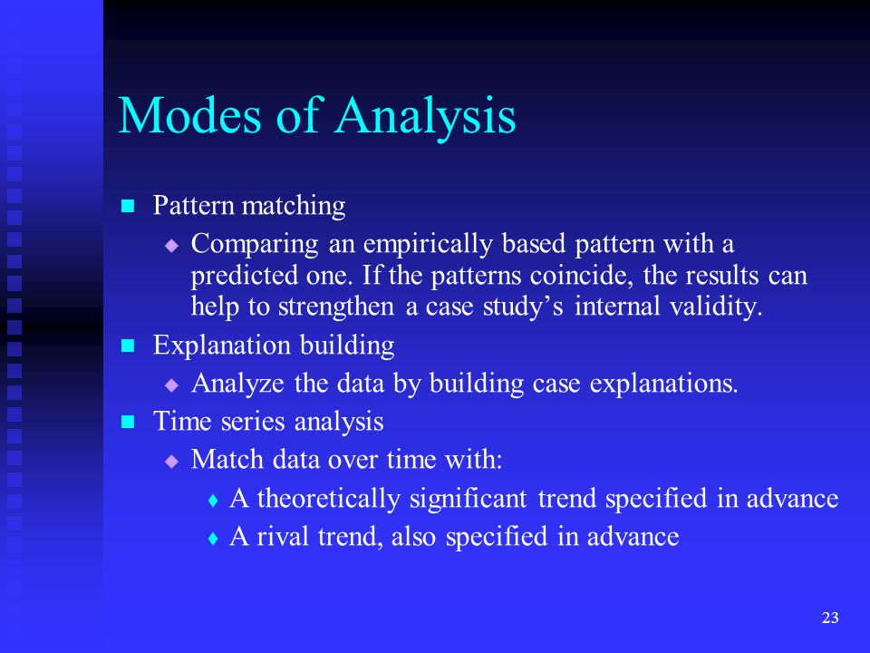 Modes of Analysis Pattern matching