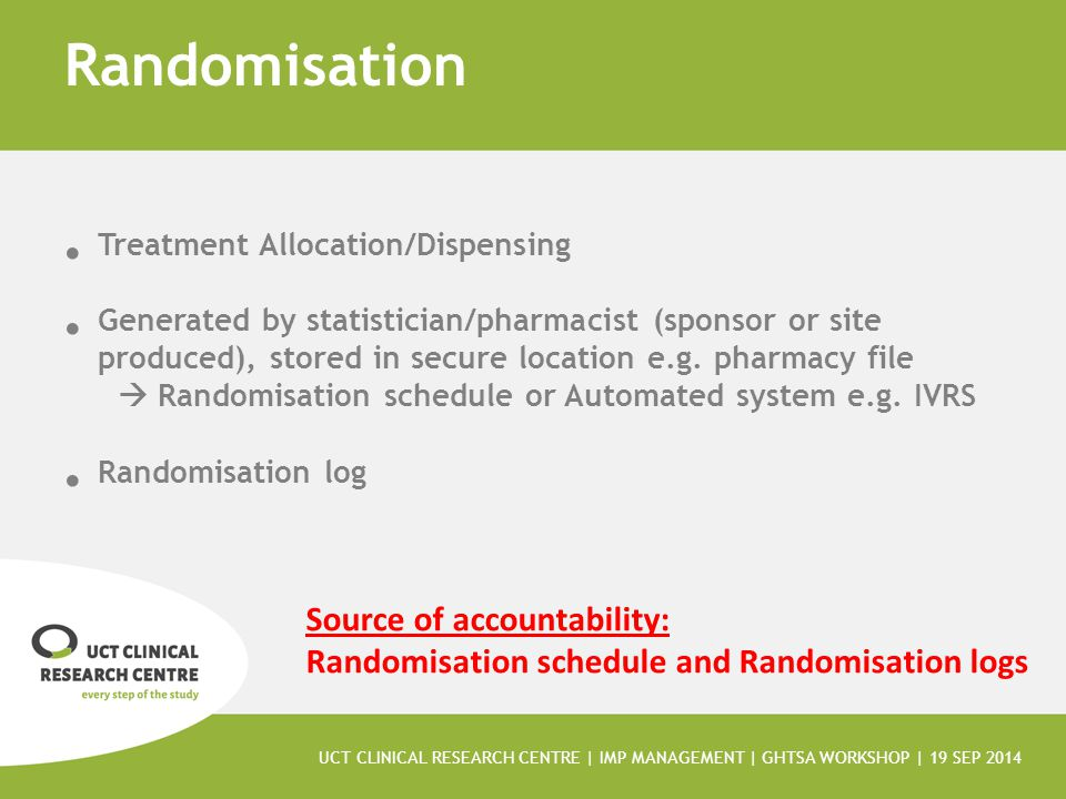 Randomisation Treatment Allocation/Dispensing