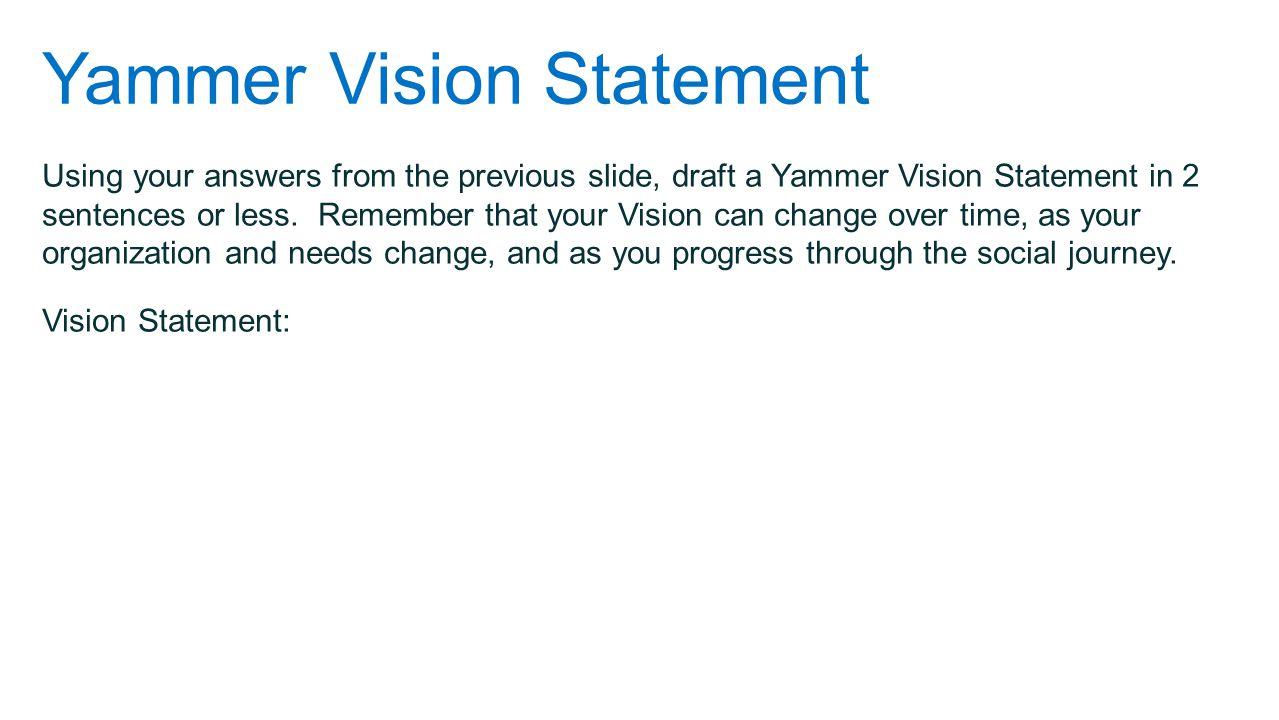 Yammer Vision Statement
