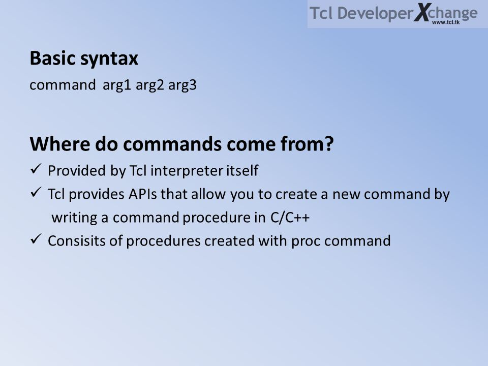 Where do commands come from