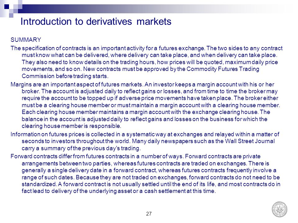 Introduction to derivatives markets