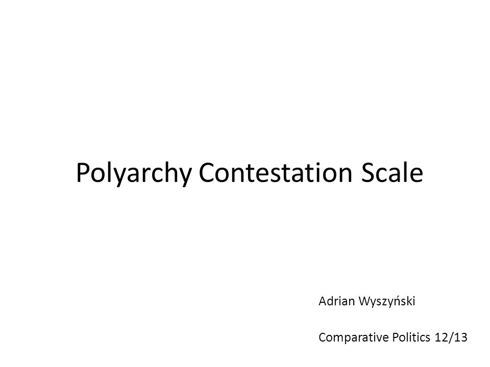 Polyarchy Contestation Scale