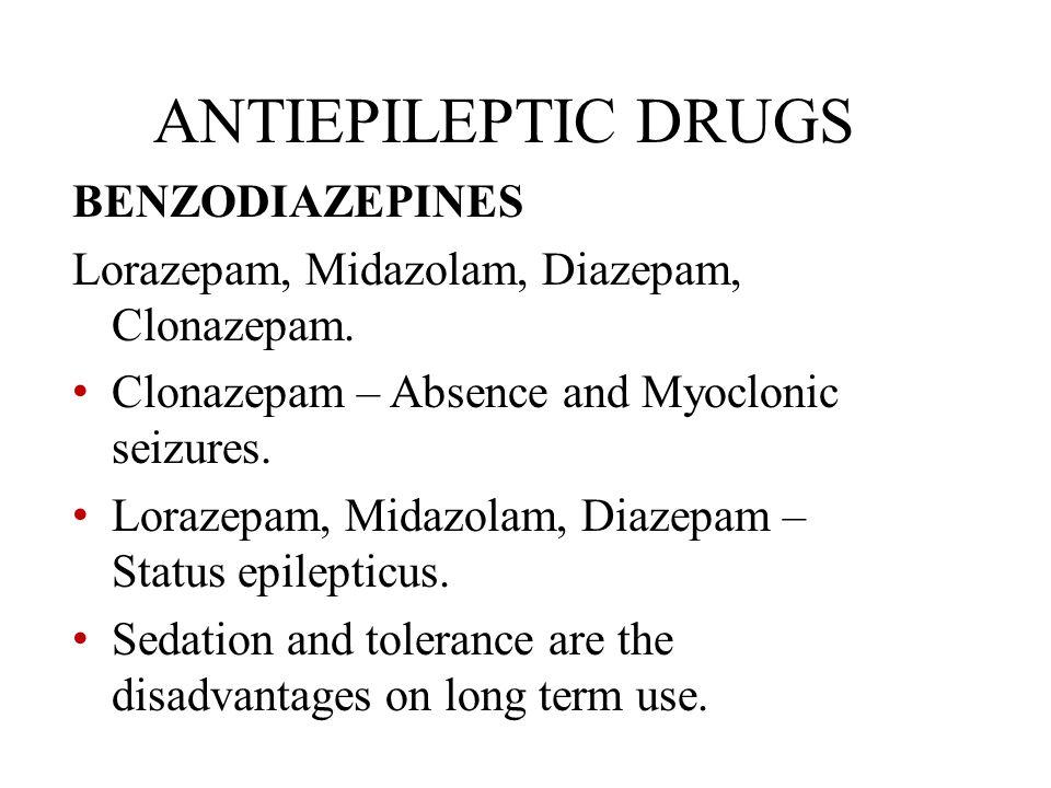 ANTIEPILEPTIC DRUGS BENZODIAZEPINES