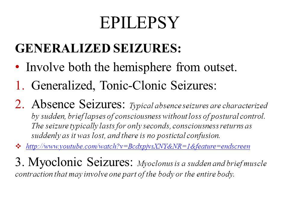 EPILEPSY GENERALIZED SEIZURES: