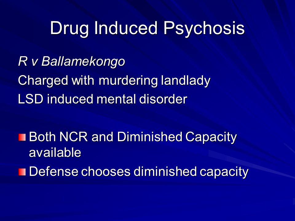 Drug Induced Psychosis