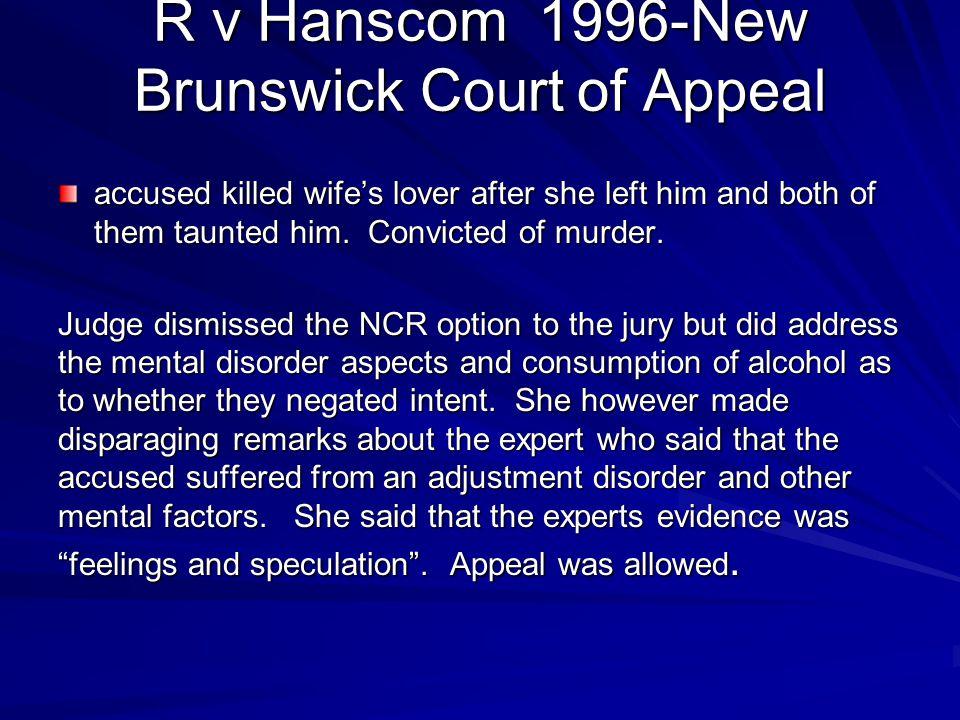 R v Hanscom 1996-New Brunswick Court of Appeal