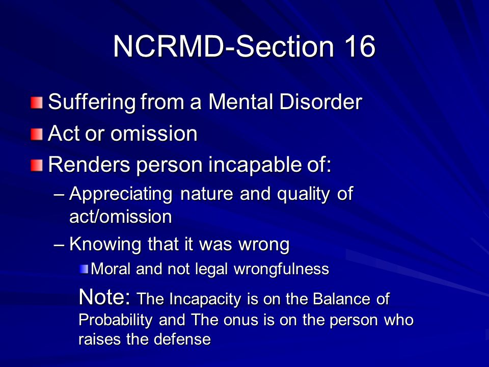 NCRMD-Section 16 Suffering from a Mental Disorder Act or omission