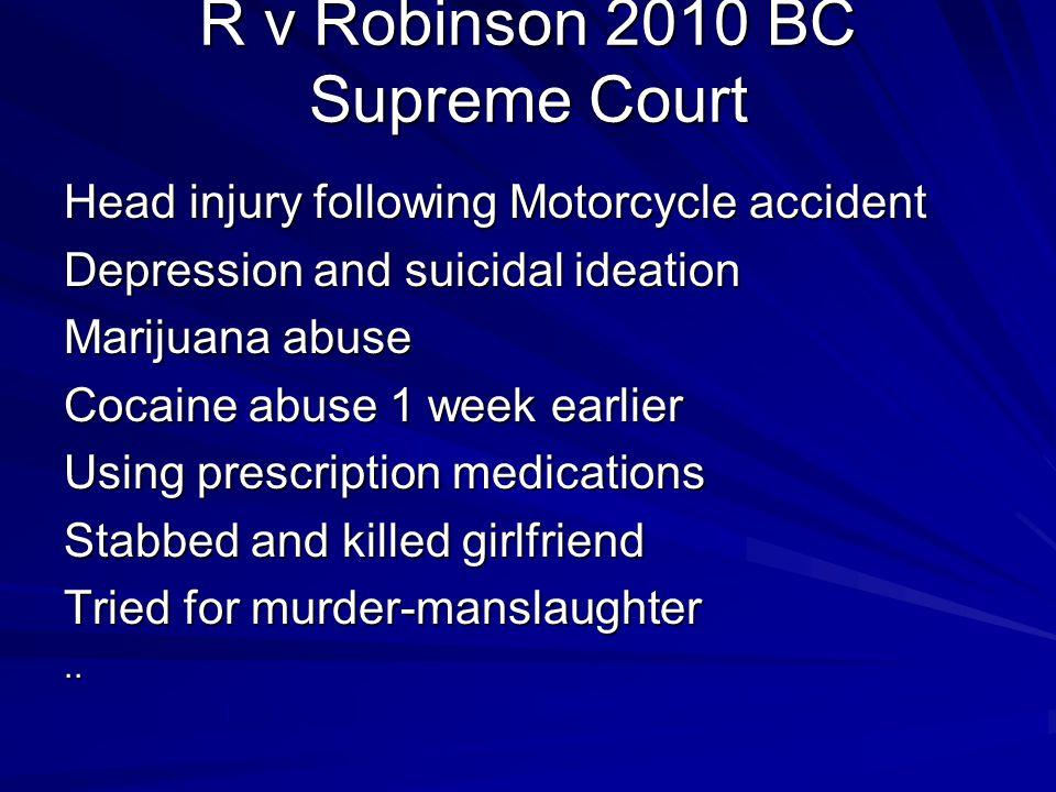 R v Robinson 2010 BC Supreme Court