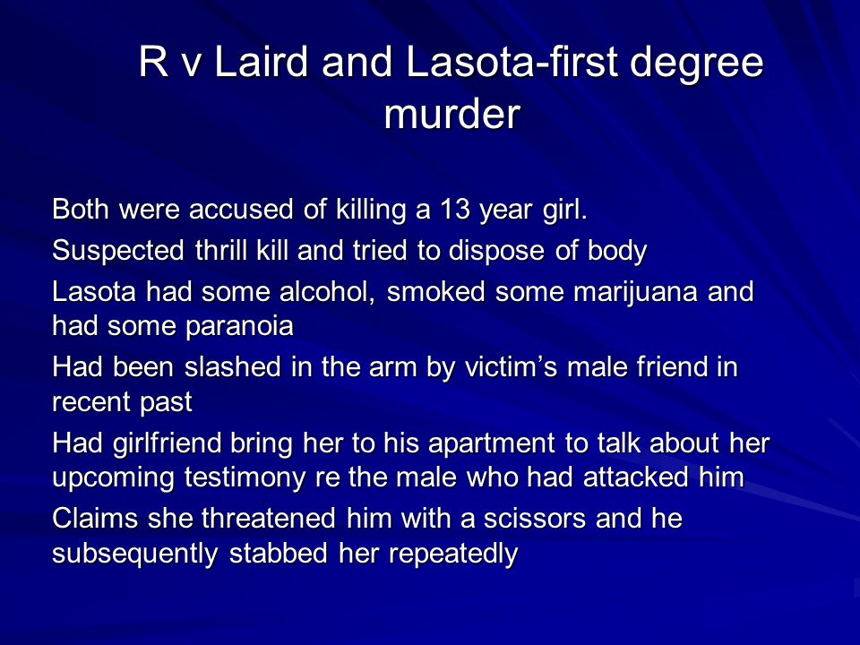 R v Laird and Lasota-first degree murder