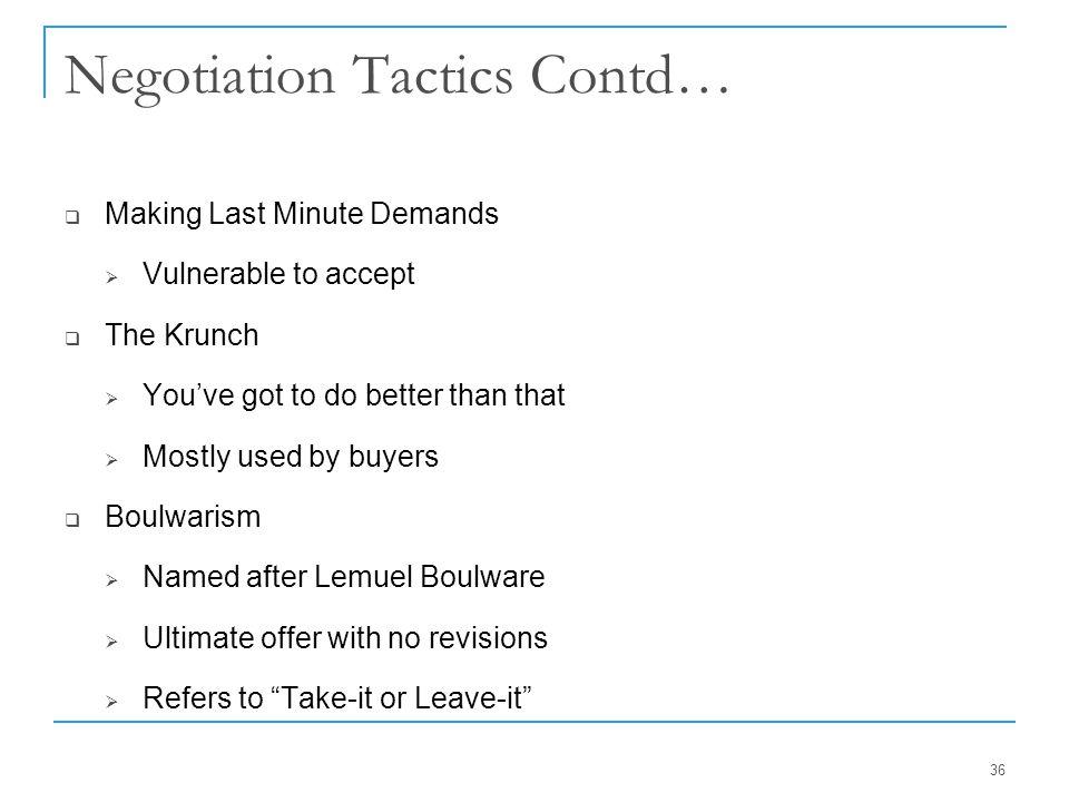 Negotiation Tactics Contd…