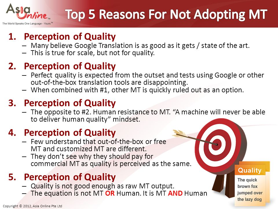 Top 5 Reasons For Not Adopting MT