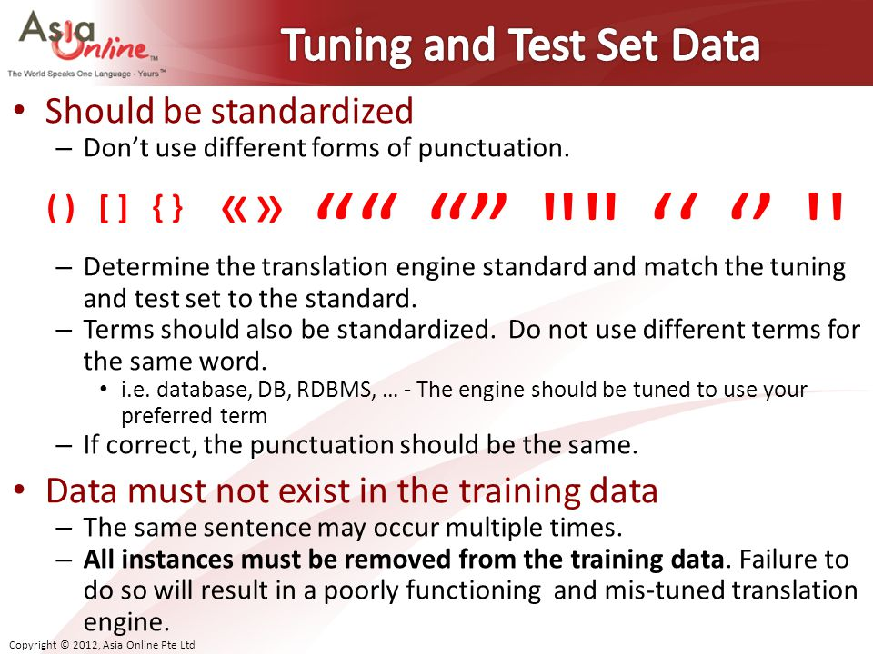 Tuning and Test Set Data