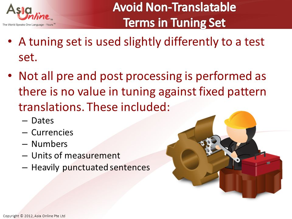 Avoid Non-Translatable Terms in Tuning Set