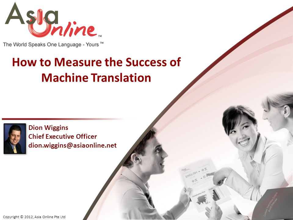 How to Measure the Success of Machine Translation
