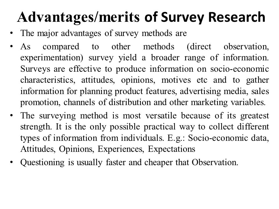 Advantages/merits of Survey Research