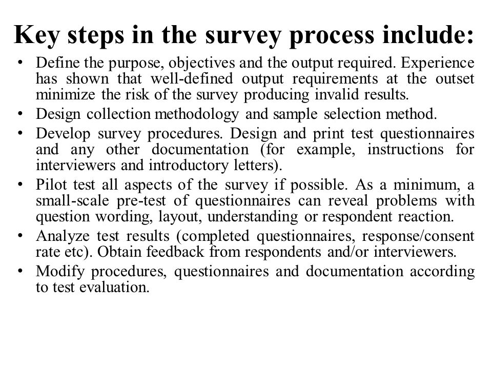 Key steps in the survey process include: