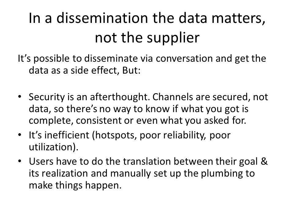 In a dissemination the data matters, not the supplier