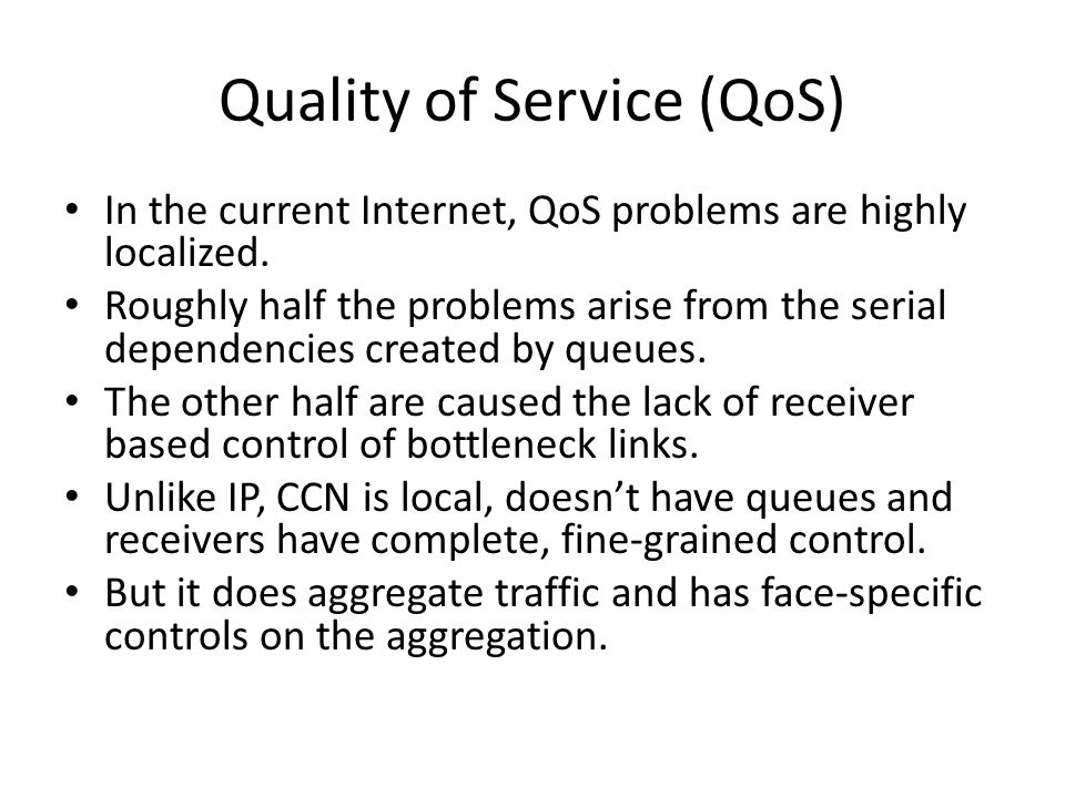 Quality of Service (QoS)