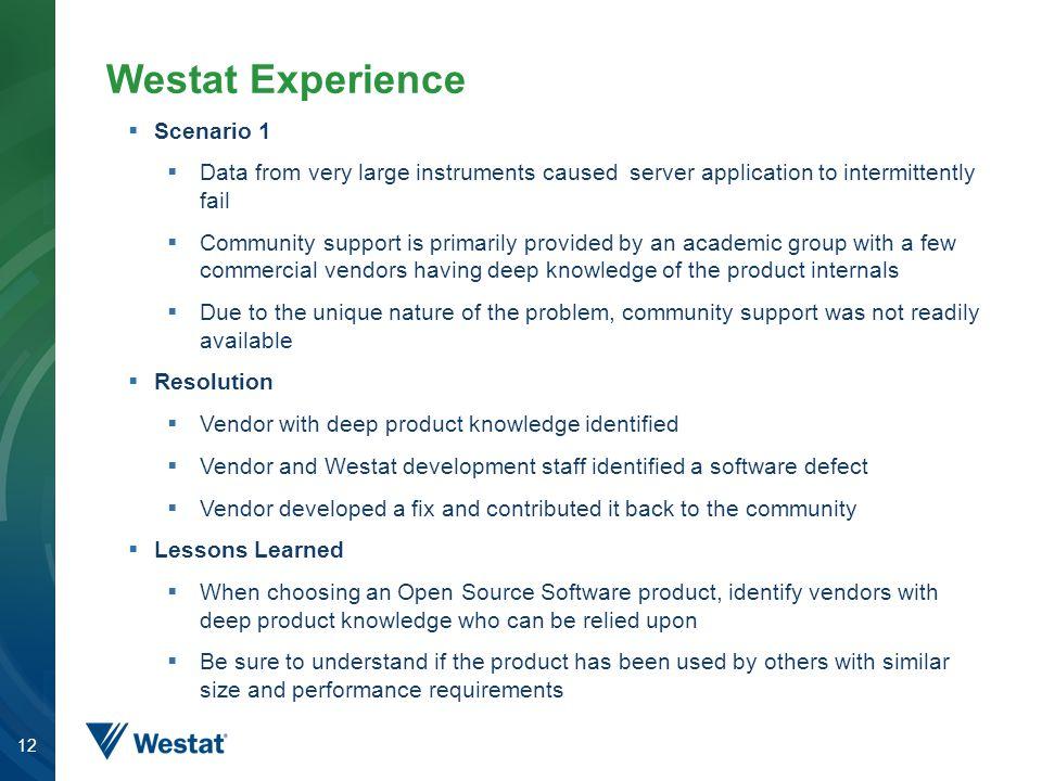Westat Experience Scenario 1