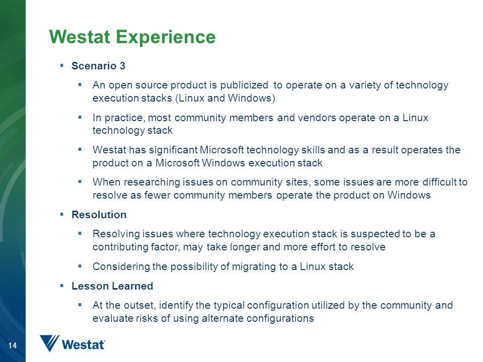 Westat Experience Scenario 3