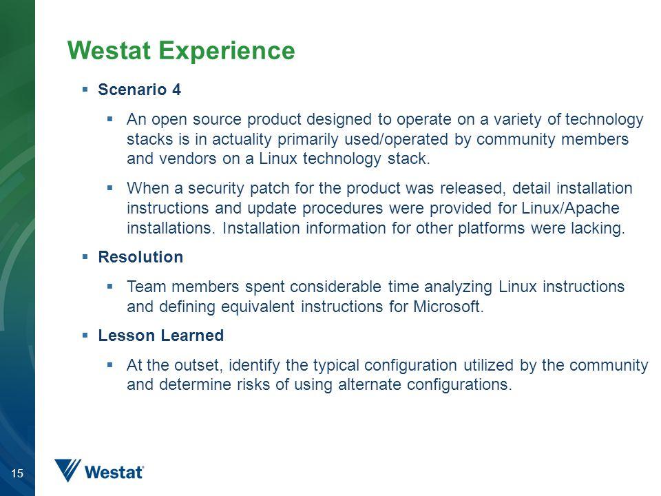 Westat Experience Scenario 4