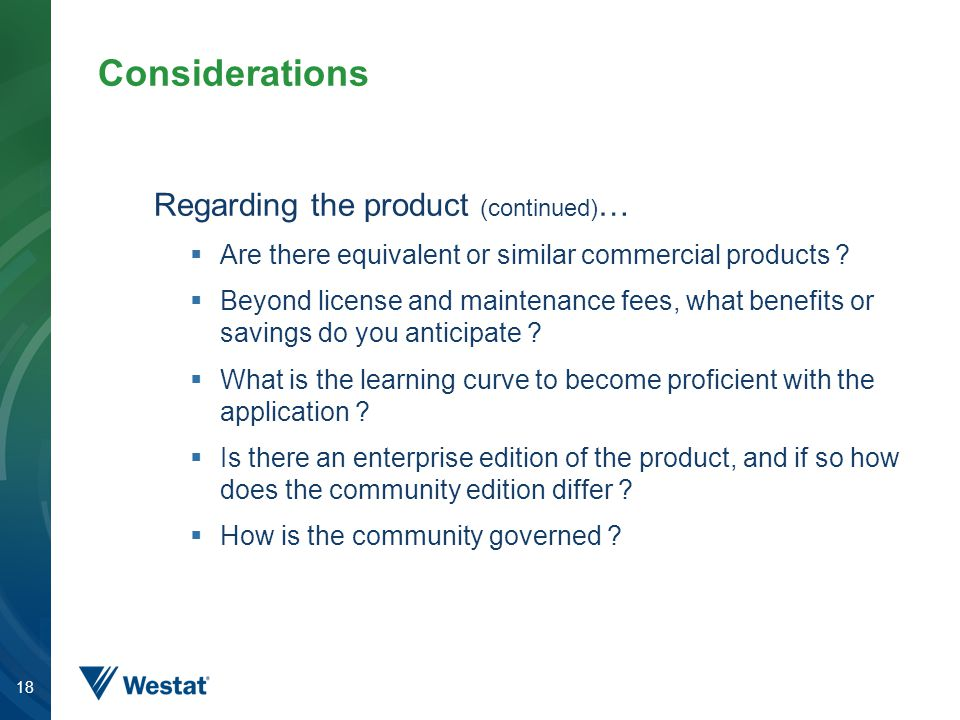 Considerations Regarding the product (continued)…