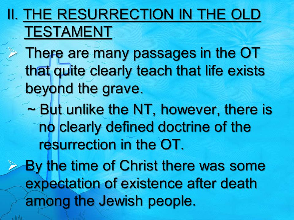 II. THE RESURRECTION IN THE OLD TESTAMENT