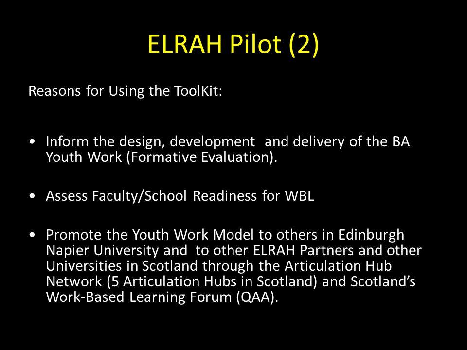 ELRAH Pilot (2) Reasons for Using the ToolKit: