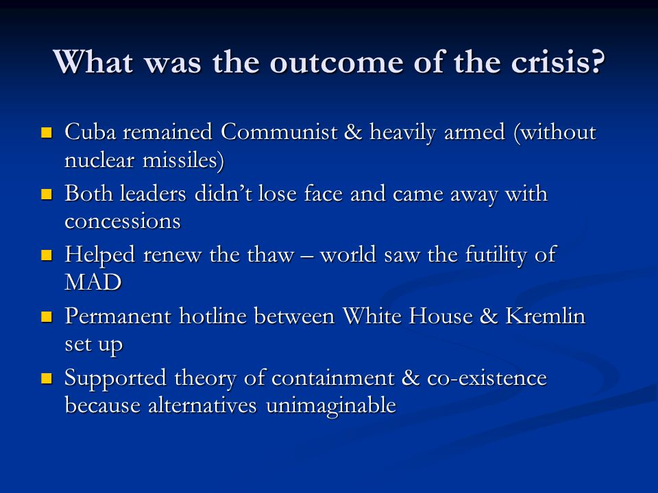 What was the outcome of the crisis