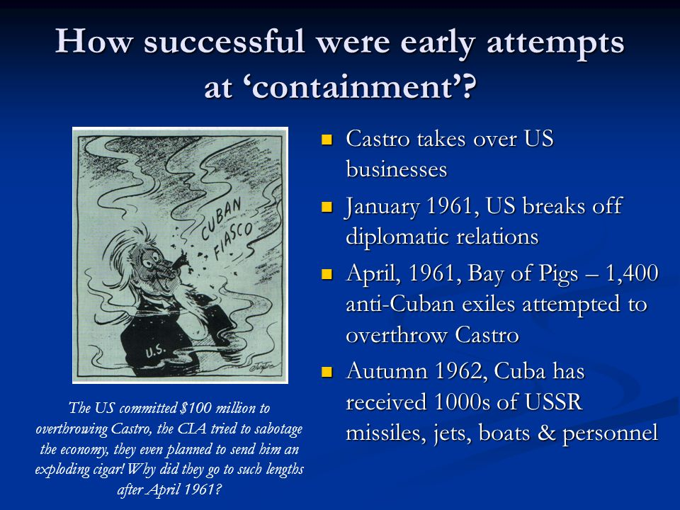 How successful were early attempts at 'containment'