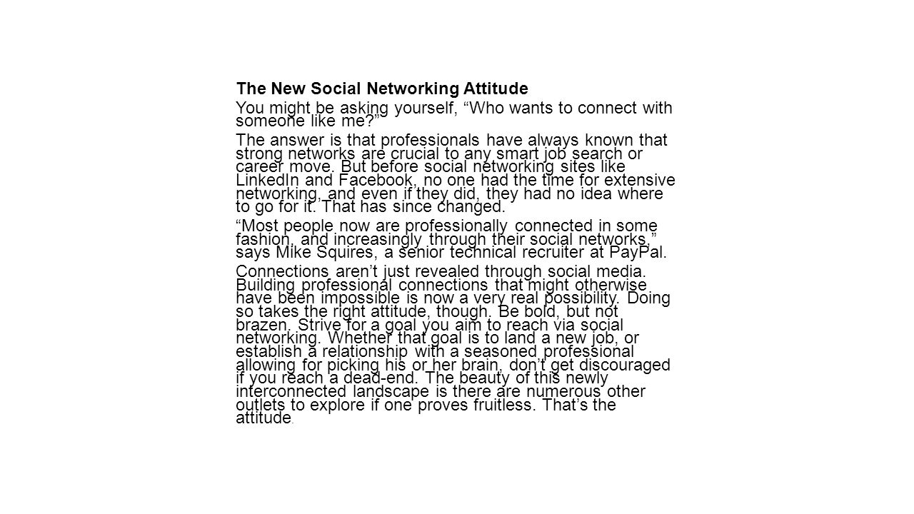 The New Social Networking Attitude
