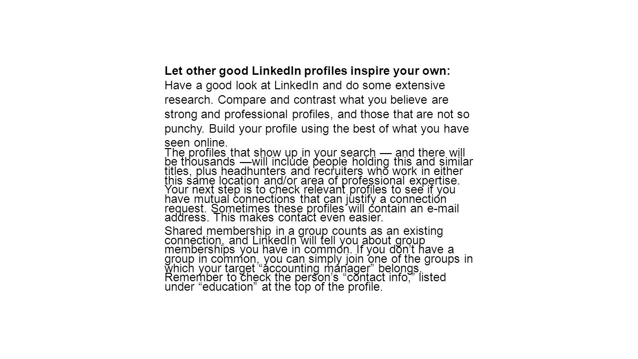 Let other good LinkedIn profiles inspire your own: